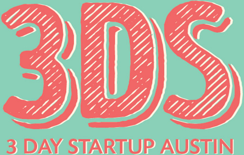 Austin's '3 Day Startup' Program Will Supercharge Your Entrepreneurial Spirit
