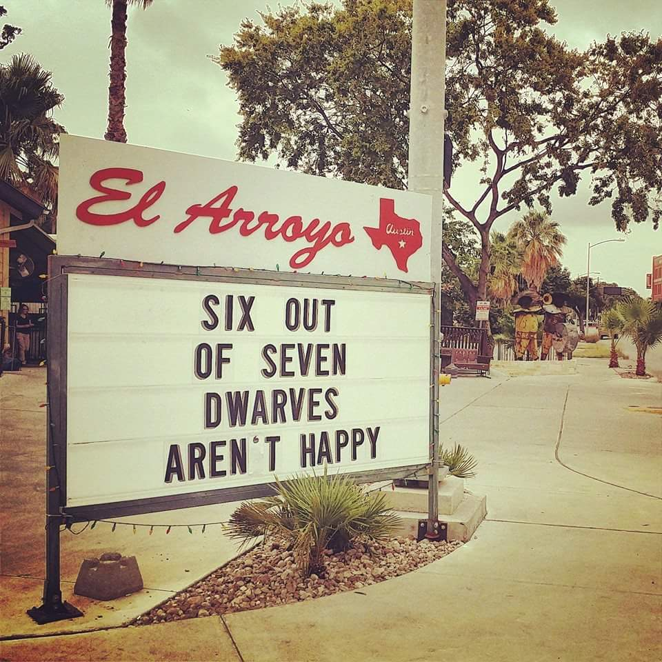 9 El Arroyo Signs That Express How We Feel About Them Closing