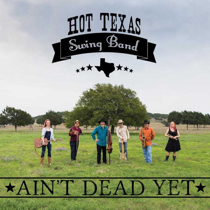 hot texas swing band ain't dead yet album music live folk jazz alex dormont