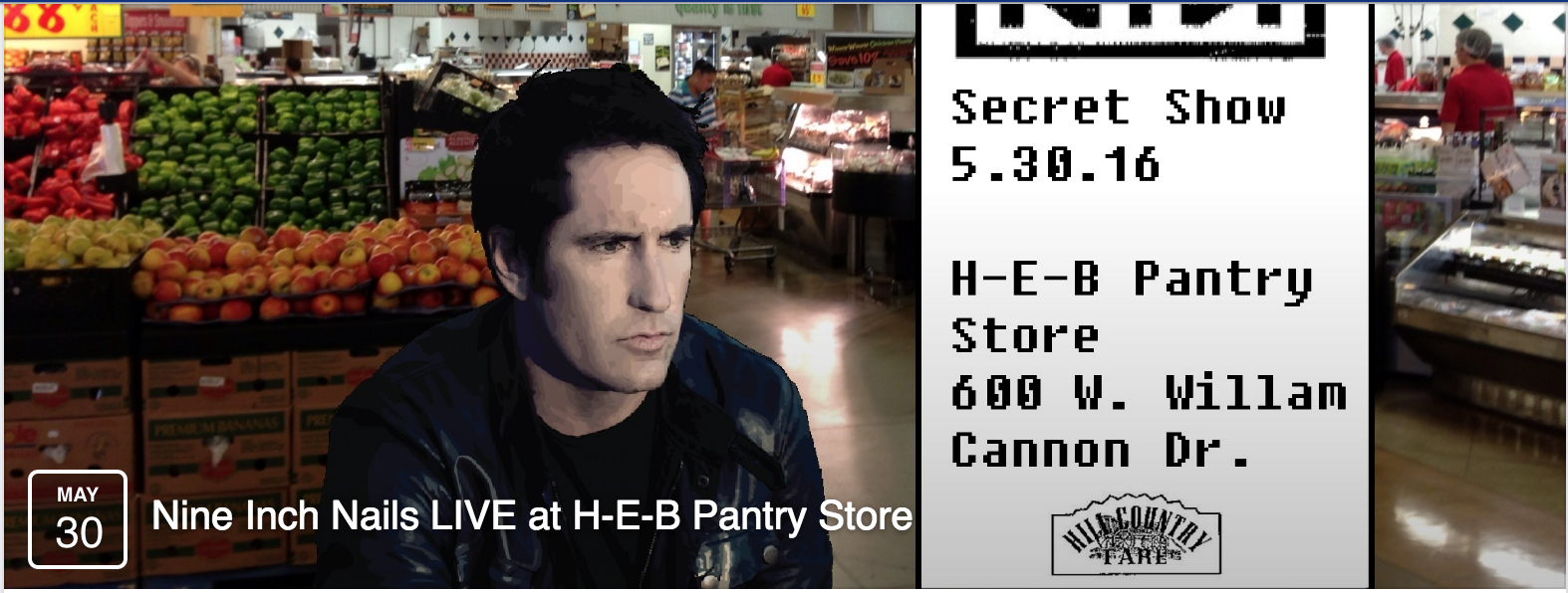 No Nine Inch Nails is Not Playing at HEB — Or Are They?