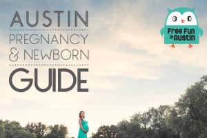 Austin Pregnancy and Newborn Guide