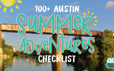 100+ Summer Adventures For Families In Austin