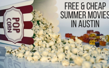 Free and Cheap Summer Movies in Austin