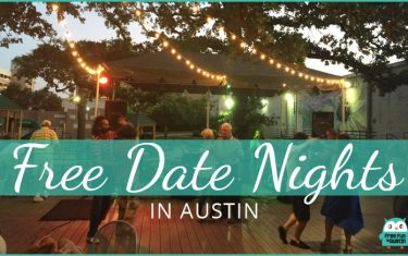 FREE Date Nights in Austin: July 27-30, 2017