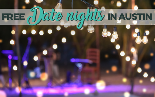 Free Date Nights In Austin, August 13-19, 2019