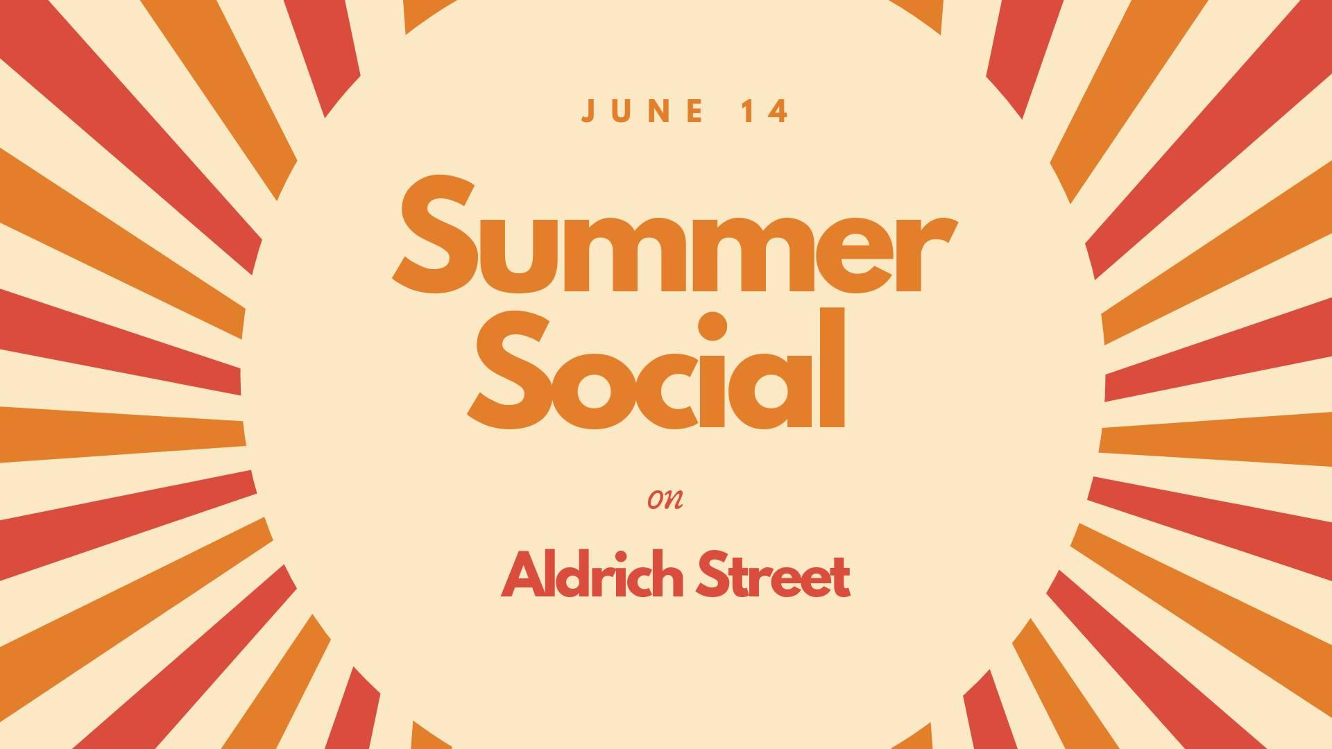 Summer Social on Aldrich Street