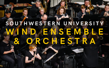 Southwestern University Wind Ensemble and Orchestra