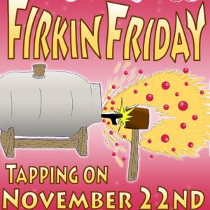 "Firkin Friday ""Nooks & Crannies"""