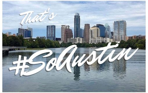 The Most #SoAustin Things That Happened This Month – January Edition
