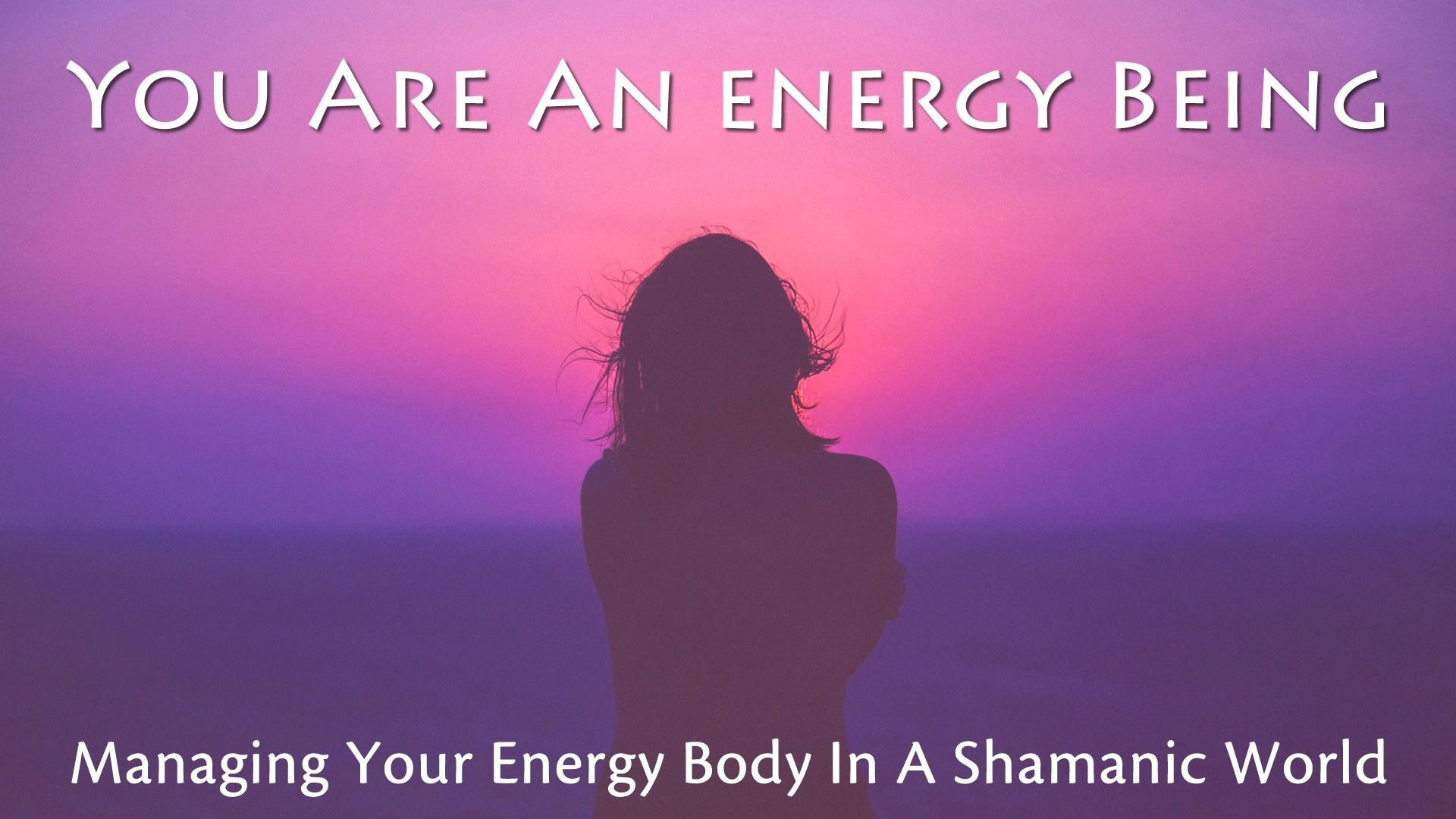 Words and Your Energy Field