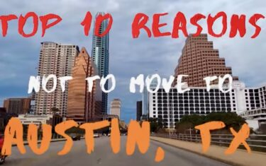 This Video About Why Not To Move to Austin Will Still Make You Want To Move To Austin 