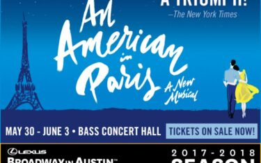 Broadway in Austin Presents An American in Paris, and We've Got Tickets to Give Away!