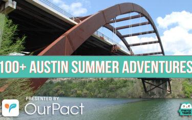 100+ Austin Summer Adventures Checklist