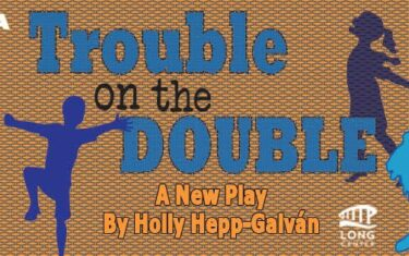 Giveaway: Pollyanna Theatre Company Presents Trouble on the Double