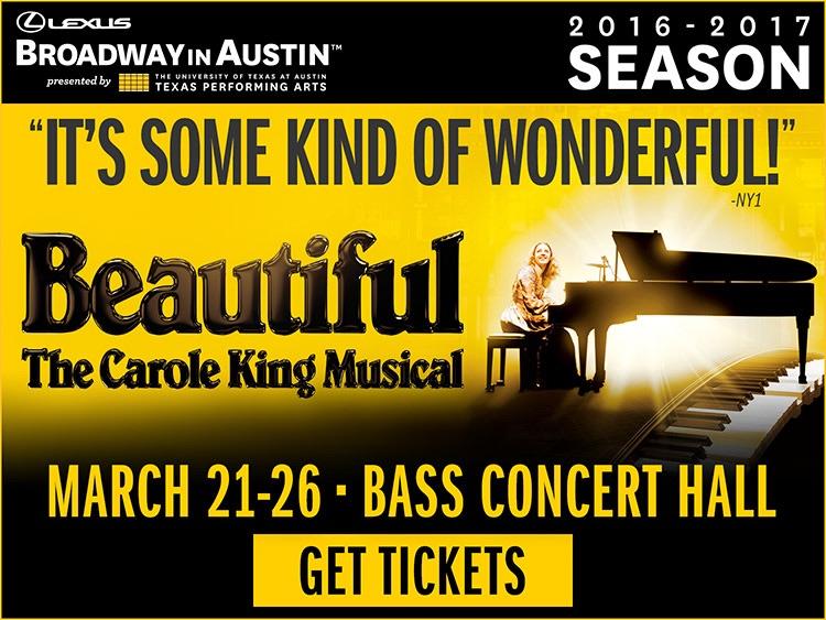 Beautiful - The Carole King Musical   Free Fun in Austin