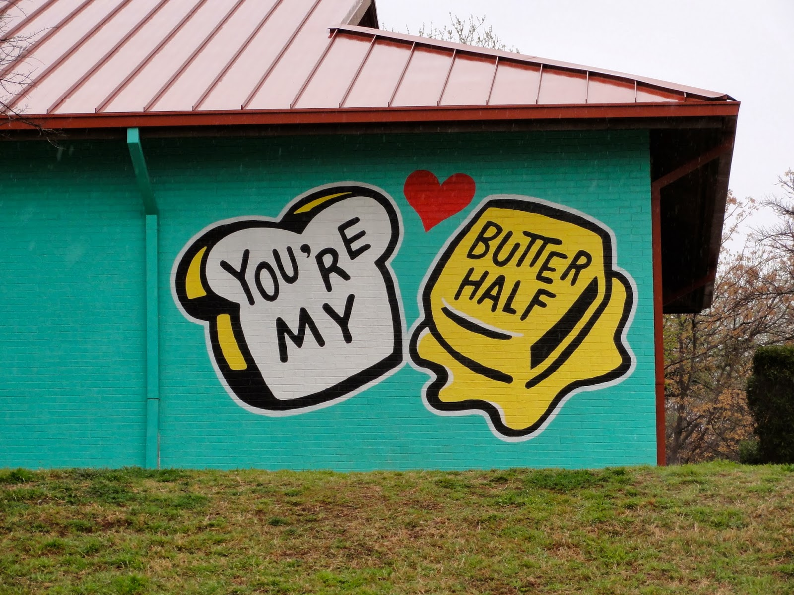 Austin Mural You're My Butter Half: 2000 E MLK Jr Blvd