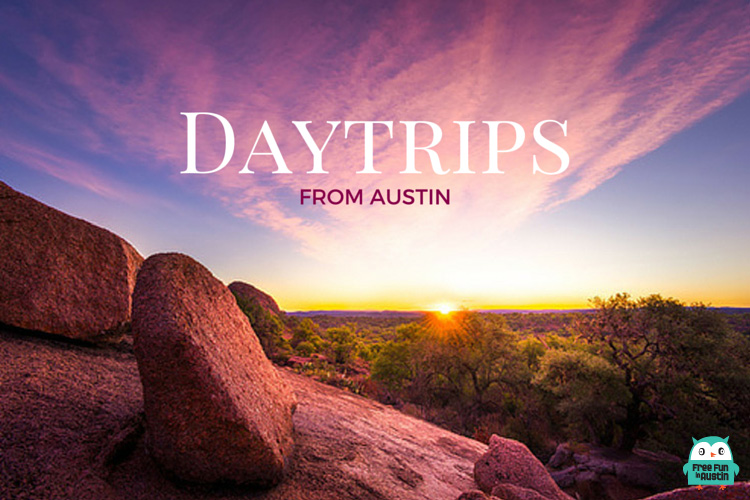 Daytrips from Austin - Free Fun in Austin