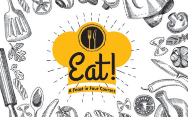 Eat! A Feast in Four Courses