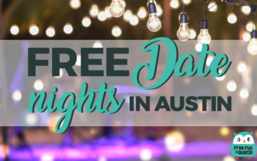 Free Date Nights in Austin, May 14-20, 2019