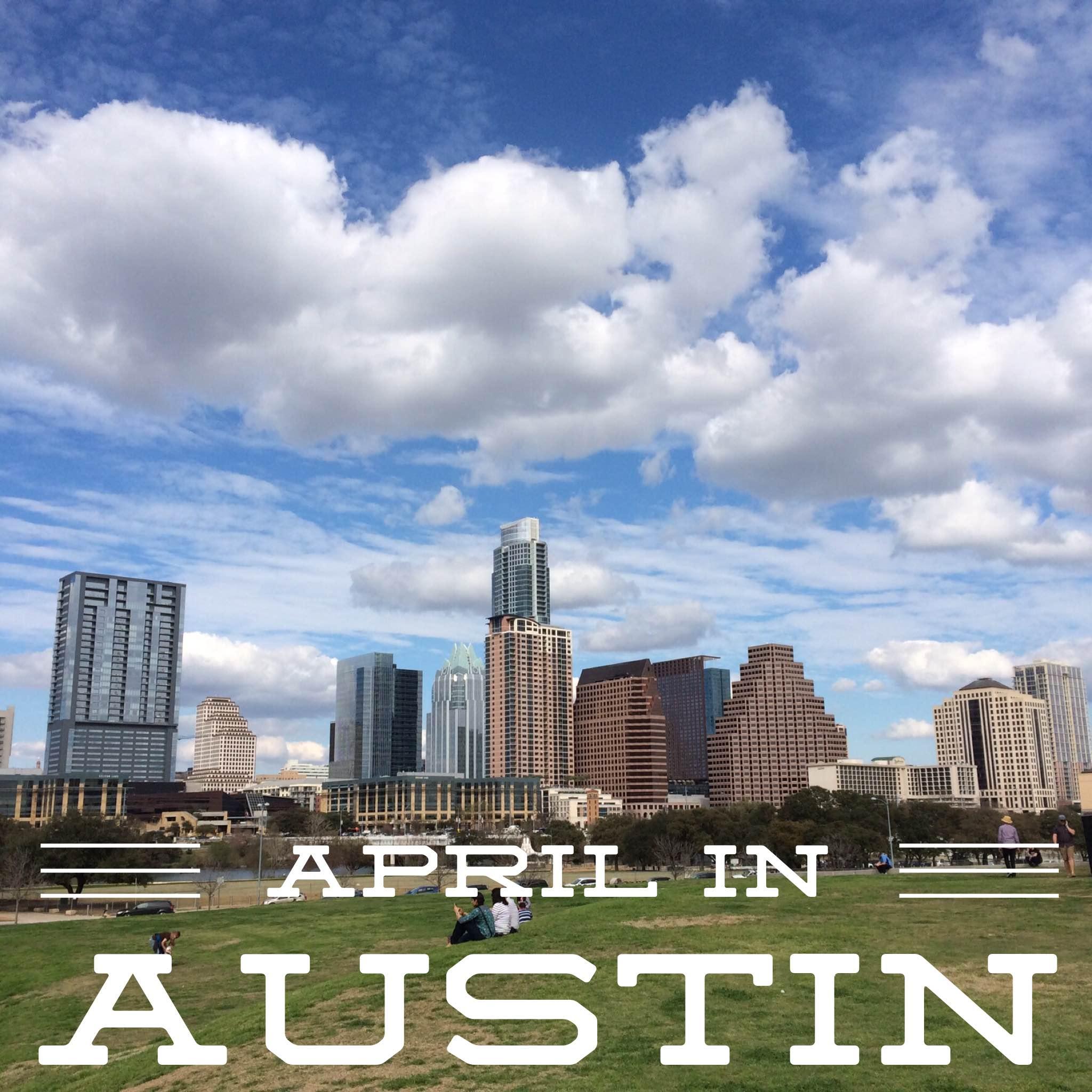 April in Austin, Texas