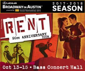 Broadway in Austin - RENT | Free Fun in Austin