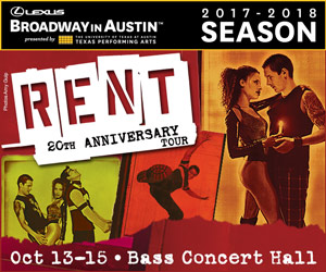Broadway in Austin - RENT | Free Fun in Austin