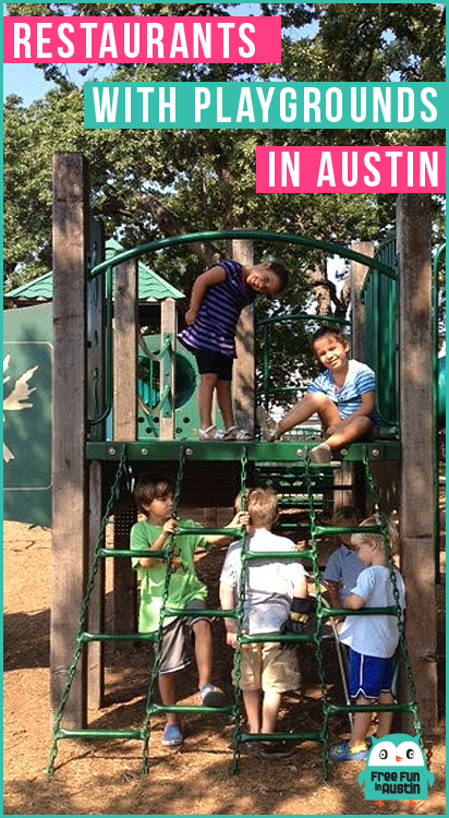Restaurants with Playgrounds in Austin