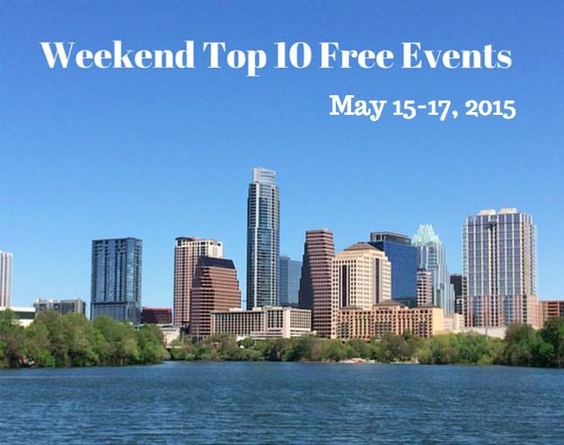 Weekend Top 10 Free Events Austin