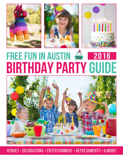 Best Birthday Party Guide for Austin Texas