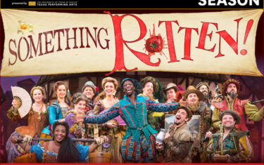 <i>Something Rotten!</i>: Broadway Comes to Austin May 30–June 4 (Plus a Ticket Giveaway!)