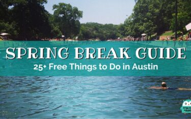 Spring Break Guide: 25+ Free Things to Do in Austin