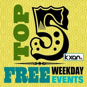 Top 5 FREE Weekday Events Austin