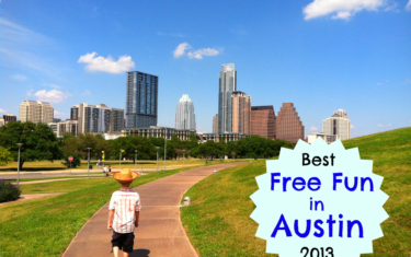Best Free Fun in Austin – 2013