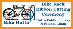 BikeRackRibbonCutting_HuttoPublicLibrary_050215