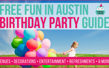 2016 Austin Birthday Party Guide