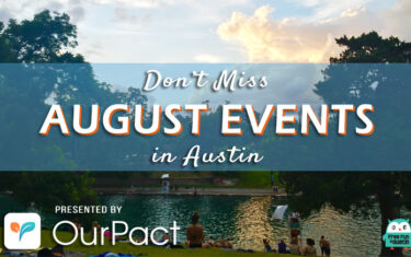 """30+ Free """"Don't Miss"""" August Events in Austin"""