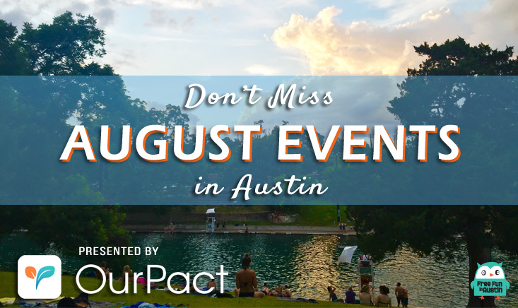 Free things to do in Austin this August