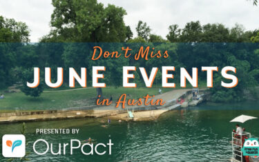 """30+ """"Don't Miss"""" Free June Events in Austin"""