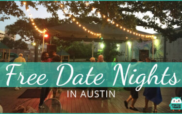 FREE Date Nights in Austin: May 4-7, 2017