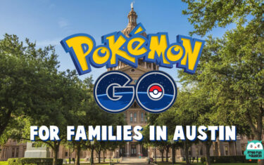 Pokémon Go: Free Fun for Families in Austin
