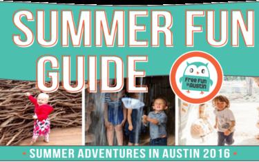 2016 Summer Fun in Austin Guide