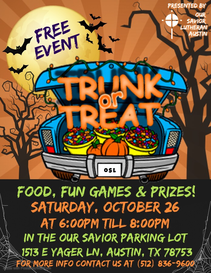 flyer with graphics for Our Savior Trunk or Treat