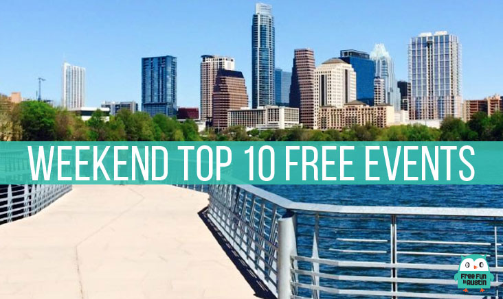 Weekend Top 10 Free Events - Free Fun in Austin